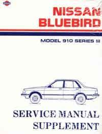 Nissan Bluebird 910 Series 3 1985 Factory Workshop Manual Supplement - Front Cover