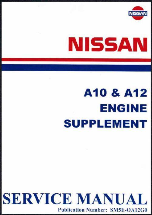 Nissan A10 & A12 Engine Factory Workshop Manual Supplement
