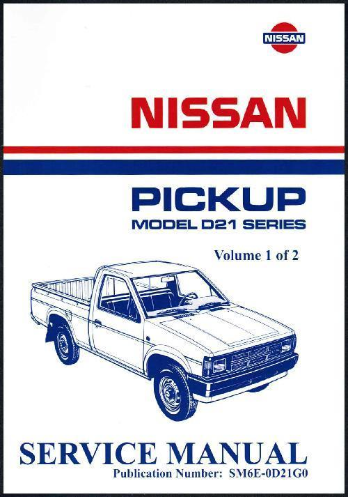 Nissan Navara D21 1986 Pickup 2WD & 4WD Factory Workshop Manual - Front Cover