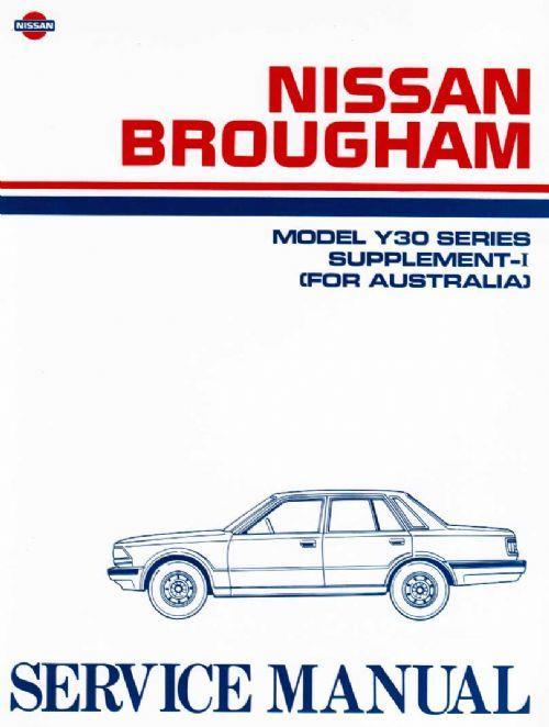 Nissan Brougham Y30 Series 7/1985 Factory Service Manual Supplement