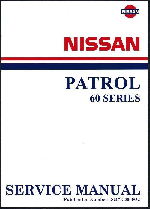 Nissan Patrol G60 Series 1977 Factory Repair Manual