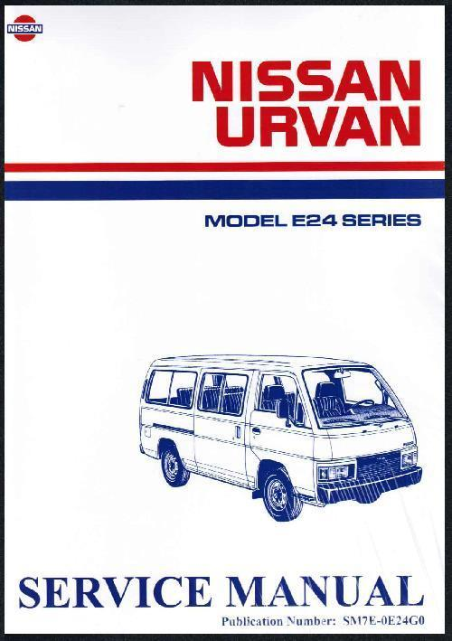 Nissan Urvan E24 Series Petrol 1986 on Factory Service & Repair Manual - Front Cover