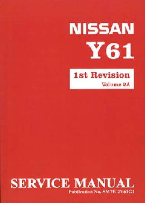 Nissan Patrol GU Y61 1998 On Factory Service & Repair Manual : Volume 2