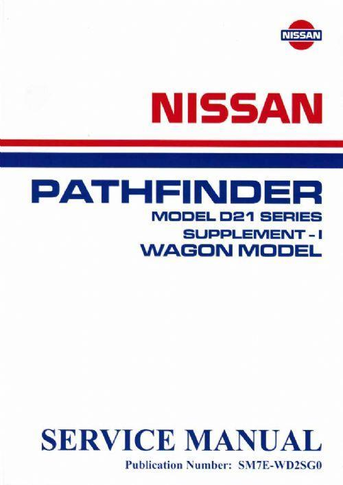 Nissan Navara D21 Pathfinder R50 1987-1992 Factory Workshop Manual Supplement 1 - Front Cover