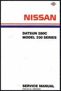 Nissan Datsun 280C Model 330 Series Factory Service Manual