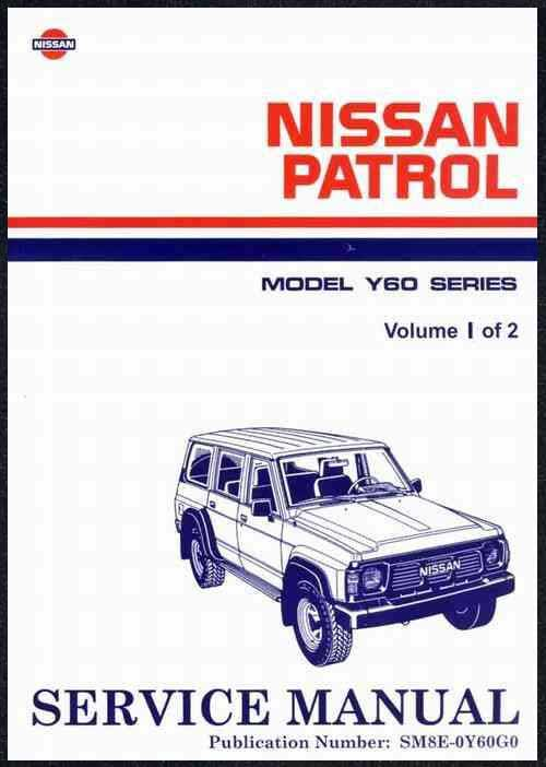 Nissan Patrol GQ Y60 1988 Factory Repair Manual : 2 Volume Set - Front Cover