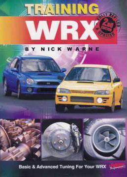 Training WRX : Basic and Advanced Tuning for Your WRX - Front Cover