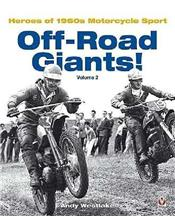 Off-Road Giants!: Heroes of 1960s Motorcycle Sport: Volume 2