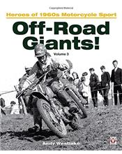 Off-Road Giants! : Heroes of 1960s Motorcycle Sport : Volume 3