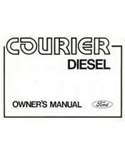 Ford Courier Diesel 1978 Owners Handbook : Factory Publication