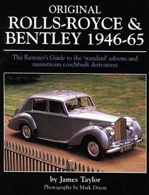 Original Rolls Royce And Bentley 1946 - 1965 - Front Cover