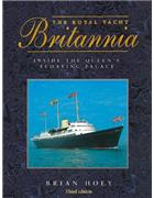 The Royal Yacht Britannia : Inside the Queen's Floating Palace