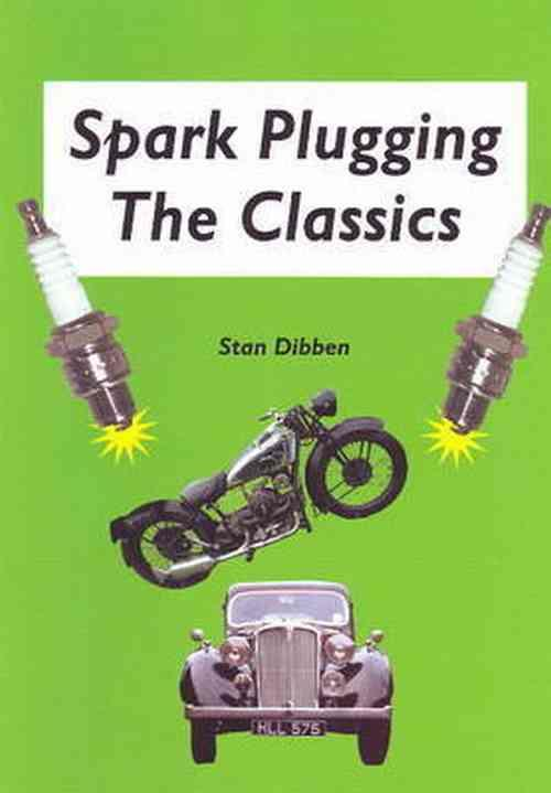 Spark Plugging The Classics - Front Cover