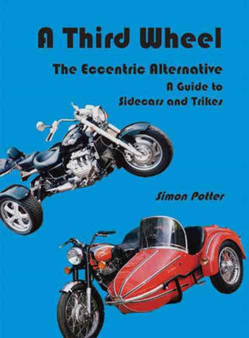 A Third Wheel : The Eccentric Alternative - Front Cover