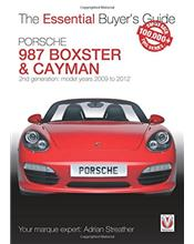 Porsche 987 Boxster & Cayman 2009 - 2012 : The Essential Buyers Guide