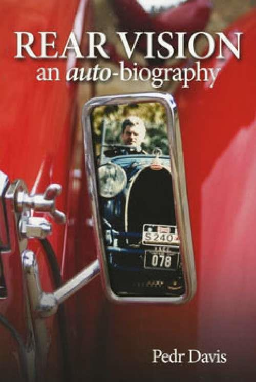 Rear Vision : An Auto-biography