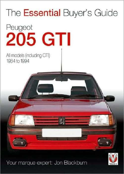 Peugeot 205 GTi 1984 - 1994 : The Essential Buyers Guide - Front Cover