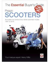 Piaggio Scooters 1991 - 2016 : The Essential Buyers Guide