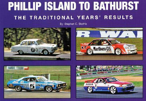 Phillip Island to Bathurst: The Traditional Years Results 1960 - 1999