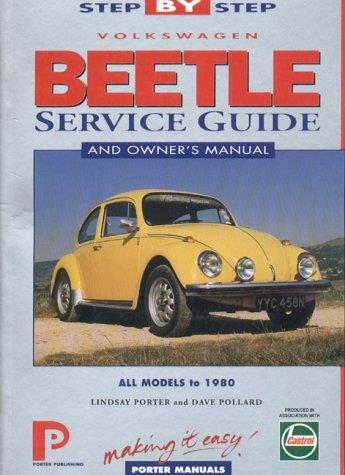 Volkswagen Beetle Step-by-step Service Guide : All Models to 1980
