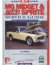 MG Midget and Austin-Healey Sprite Service Guide