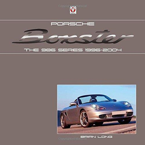 Porsche Boxster : The 986 Series 1996 - 2004