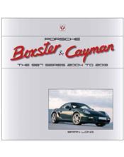 Porsche Boxster & Cayman : The 987 Series 2005 - 2012