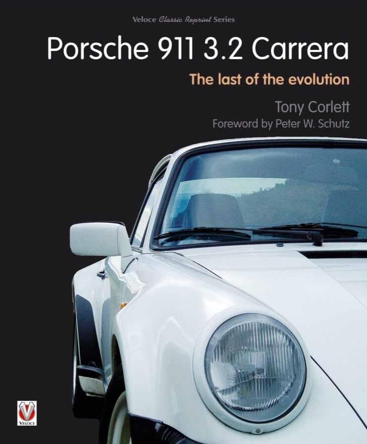 Porsche 911 3.2 Carrera 1984 - 1989 : The Last of the Evolution - Front Cover