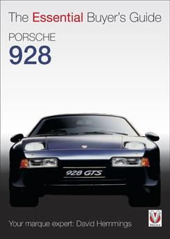 Porsche 928 : The Essential Buyers Guide