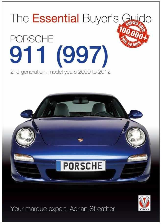 Porsche 911 (997) 2nd Generation 2009 - 2012 : The Essential Buyers Guide - Front Cover