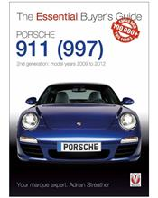 Porsche 911 (997) 2nd Generation 2009 - 2012 : The Essential Buyers Guide