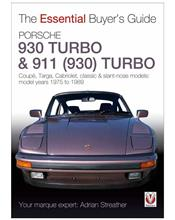 Porsche 930 Turbo & 911 (930) Turbo 1975 - 1989 : The Essential Buyers Guide