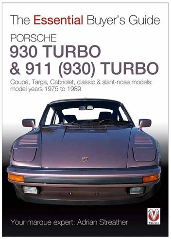 Porsche 930 Turbo & 911 (930) Turbo 1975 - 1989 : The Essential Buyers Guide - Front Cover