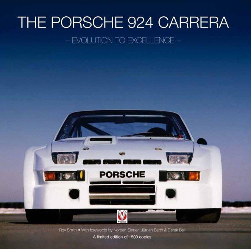The Porsche 924 Carrera : Evolution to Excellence