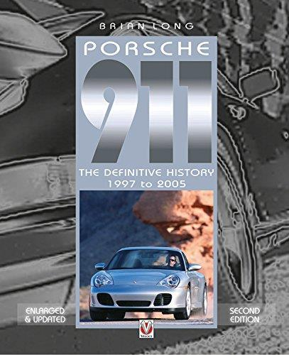 Porsche 911 : The Definitive History 1997 - 2005 - Front Cover