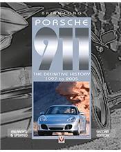 Porsche 911 : The Definitive History 1997 - 2005