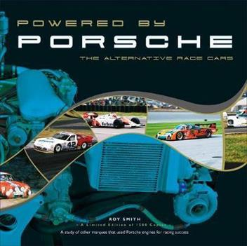 Powered by Porsche : The Alternative Race Cars - Front Cover