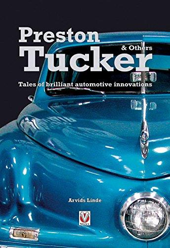 Preston Tucker and Others : Tales of Brilliant Automotive Innovations - Front Cover