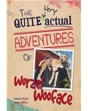 The Quite Very Actual Adventures Worzel Wooface