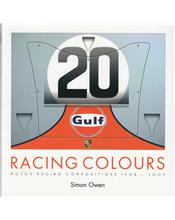 Racing Colours : Motor Racing Compositions 1908 - 2009