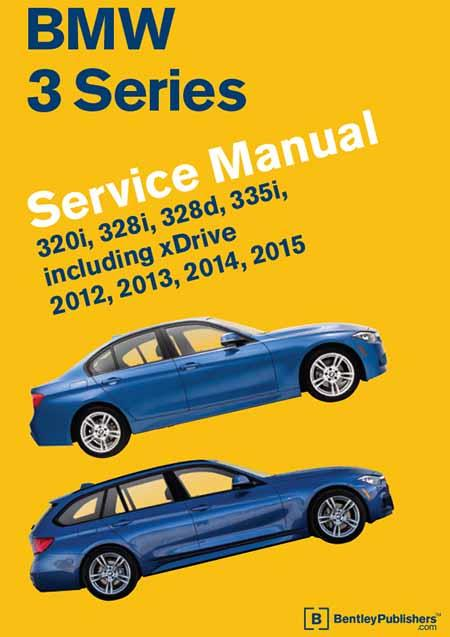 BMW 3 Series F30, F31, F34 (Petrol & Diesel) 2012 - 2015 Service Manual