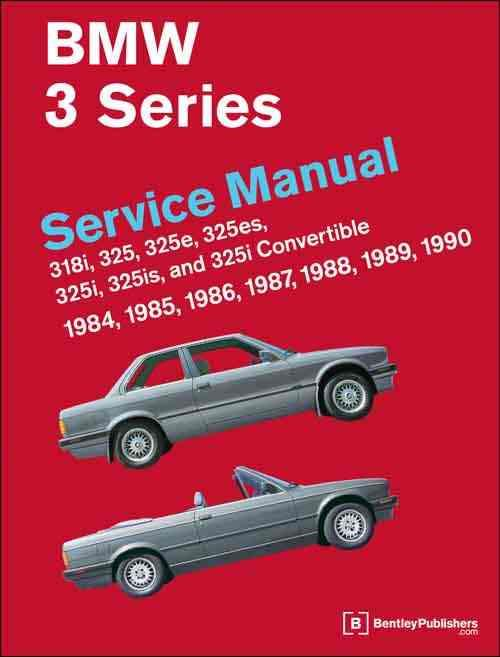 BMW 3 Series (E30) 1984, 1985, 1986, 1987, 1988, 1989, 1990 Service Manual