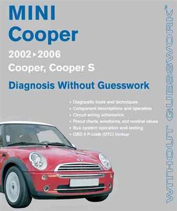 Mini Cooper, Cooper S 2002 - 2006 Diagnosis Without Guesswork Handbook - Front Cover