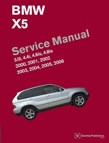 BMW X5 (E53) 2000 - 2006 Service Manual - Front Cover