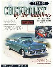Chevrolet by the Numbers 1955 - 1959: The Essential Chevrolet Parts Reference