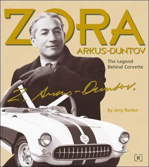 Zora Arkus-Duntov: The Legend Behind Corvette - Front Cover
