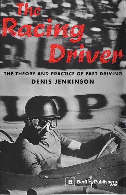 The Racing Driver : The Theory and Practice of Fast Driving - Front Cover