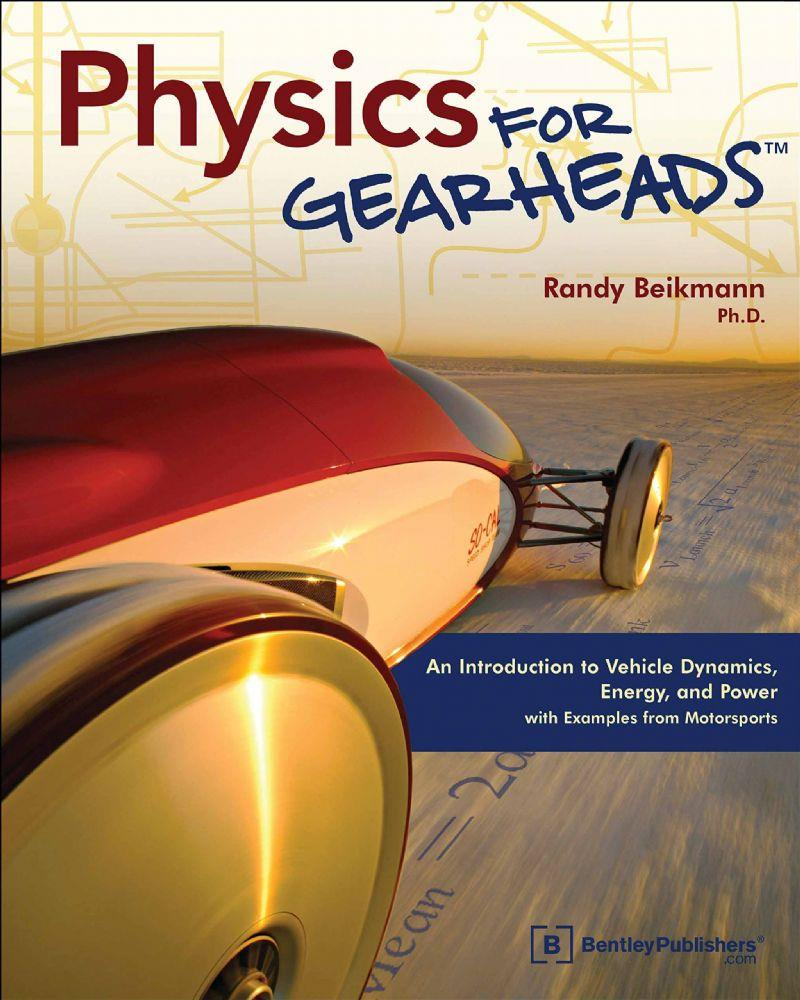 Physics for Gearheads