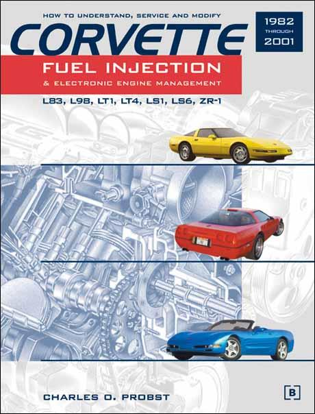 Corvette Fuel Injection & Electronic Engine Management 1982 - 2001