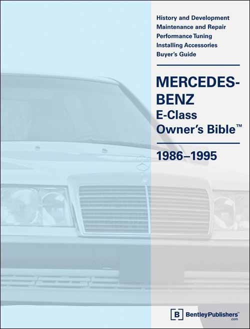 Mercedes Benz E-Class (W124) Owners Bible 1986 - 1995 - Front Cover